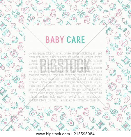 Baby care concept with thin line icons: newborn, diaper, pacifier, crib, footprints, bathtub with bubbles. Vector illustration for banner, web page, print media with place for text.