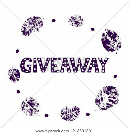 Giveaway card with silhouette leaves frame on white background. Vector illustration.