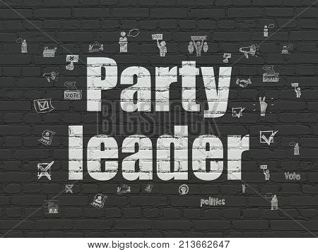 Politics concept: Painted white text Party Leader on Black Brick wall background with  Hand Drawn Politics Icons