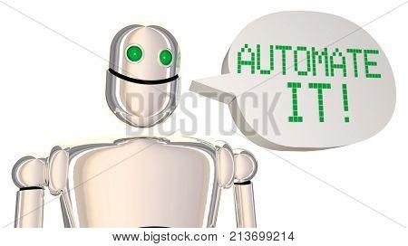 Automate It Robot Speech Bubble Automation Technology 3d Illustration