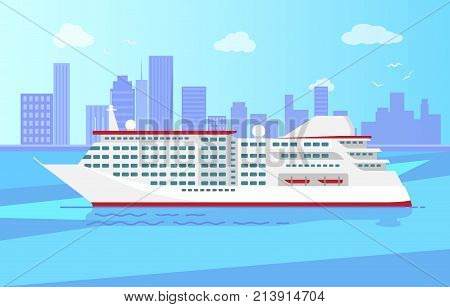 Summer cruise liner in blue waters on background of urban city vector illustration. Luxurious steamer going in start voyage in port of big city