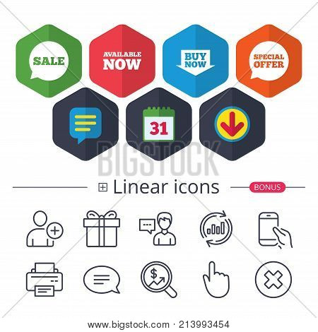 Calendar, Speech bubble and Download signs. Sale icons. Special offer speech bubbles symbols. Buy now arrow shopping signs. Available now. Chat, Report graph line icons. More linear signs. Vector