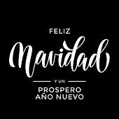 Feliz Navidad y Prospero Ano Nuevo Spanish Merry Christmas and Happy New Year hand drawn calligraphy modern lettering text for Christmas New Year greeting card. Vector holiday quote black background poster