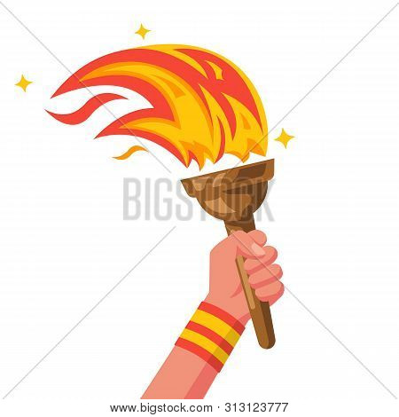 Hand With Flaming Torch. Sports Concept Victory. Winner Holding Olympic Wooden Torch In Hand. Vector