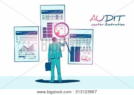 Auditing Drawing Sketch. Auditor With Magnifying Glass In Hand During Examination Of Financial Repor