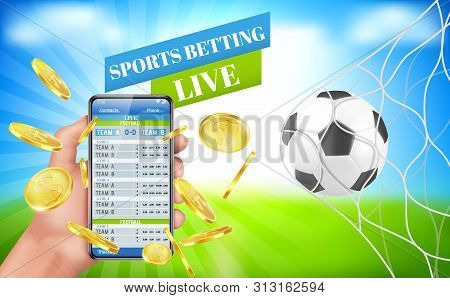 Sports Betting Banner, Live Bet Application Service For Gambling, Human Hand Hold Mobile With Teams