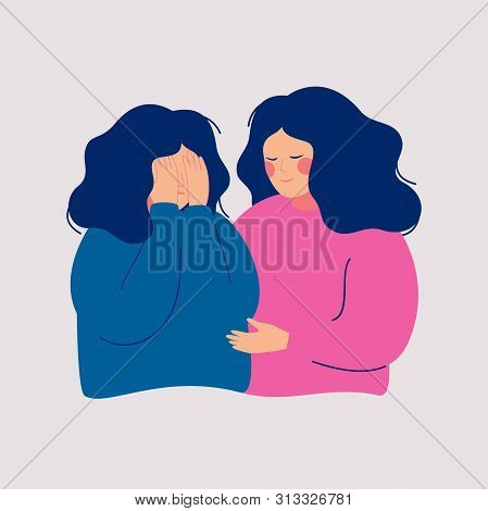 Young Woman Comforting Her Crying Best Friend. Depressed Girl Covering Face With  Hands And Her Girl