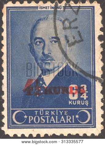 Turkey- Circa 1950: Post Stamp Printed Turkey. Mustafa Ismet Inonu  - Turkish General And Statesman,