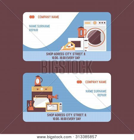 Service Repairment Vector Visiting Card. Repair Of Household Appliances. Washing Machine, Stove, Iro