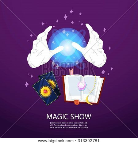 Magic Trick And Illusionist Poster With Realistic Magician Spell Book, Gloves, Magical Cards And Glo
