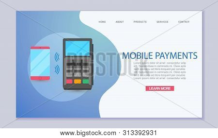 Mobile Payment And Near Field Communication. Transaction And Paypass And Nfc. Phone App Secure Payin