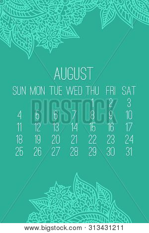 August year 2019 vector monthly calendar over lacy doodle ornate hand drawn green background, week starting from Sunday. poster