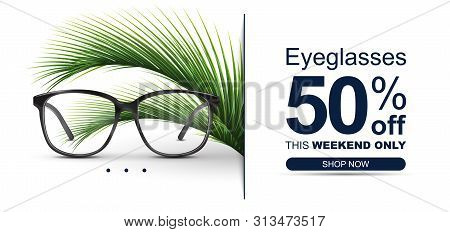 Eyeglasses Sale Banner Concept. Optical Glasses With Tropical Plants.