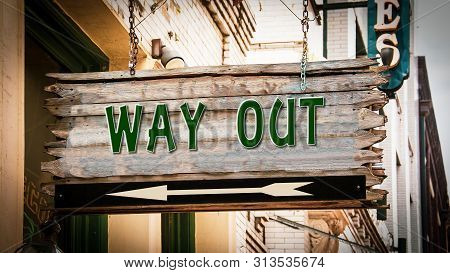 Street Sign Way Out