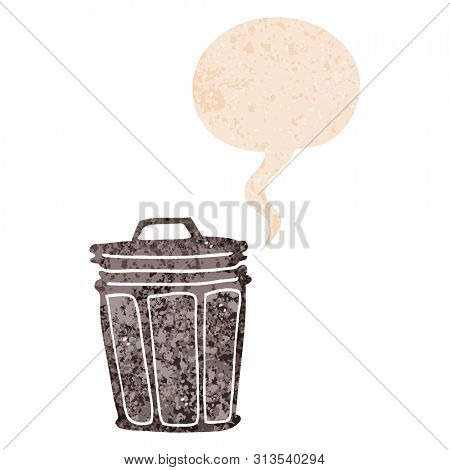 cartoon trash can with speech bubble in grunge distressed retro textured style