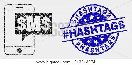 Pixelated Phone Sms Cloud Mosaic Pictogram And Hashtag Hashtags Seal Stamp. Blue Vector Rounded Dist