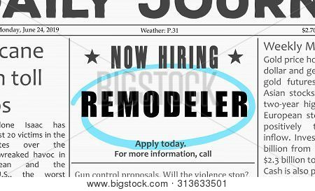 Remodeler Job Offer. Newspaper Classified Ad Career Opportunity.