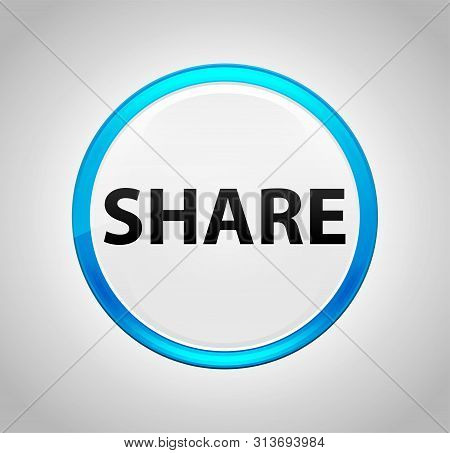 Share Isolated On Round Blue Push Button