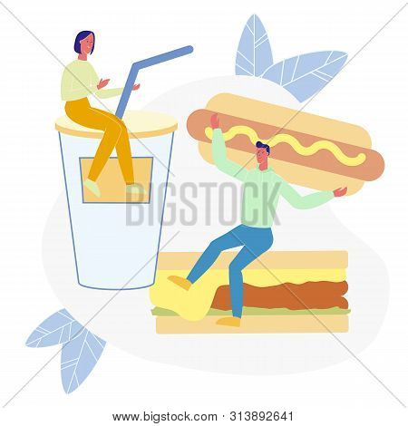 Traditional Junk Food Flat Vector Illustration. Tiny People Sitting On Soda And Sandwich Cartoon Cha