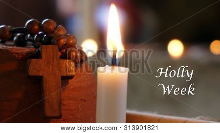 Holy Week Concept. Blessed Good Friday. With Candle Light And Wooden Rosary And Crucifix Of Jesus Ch