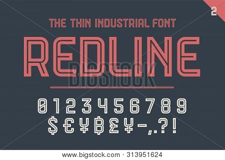 Numeric And Symbol Font Red Line. Part Two - Numeric, Numbers And Money Symbols. Bold And Regular Up