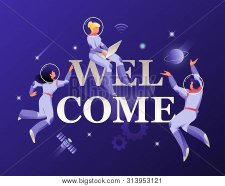 Welcome Word And Astronauts In Spacesuits Vector Illustration. Cosmic Design Vector Illustration Con