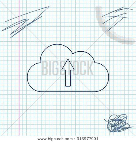 Cloud Upload Line Sketch Icon Isolated On White Background. Vector Illustration