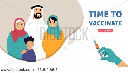 Muslim Family Vaccination Concept Design. Time To Vaccinate Banner - Syringe With Vaccine For Covid-
