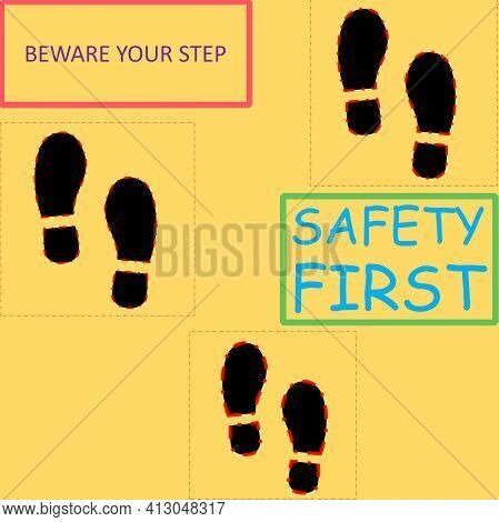 The Illustration Shows Three Pairs Of Black Soles. There Are Also Words Namely Beware Your Step And