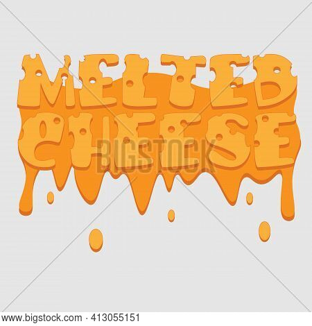 Lettering Logo Melted Cheese With Cheese Stains And Drops