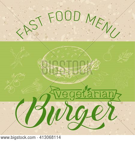 Vector Illustration Of A Vegetarian Burger In The Style Of A Sketch On A Craft Background. Template