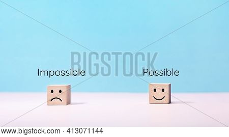 Possible Or Impossible With Emotion Of Human And Text.motivation Of Life.copy Space