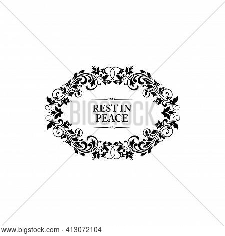 Rest In Peace In Oval Floral Frame Isolated Monochrome Icon. Vector Ornamental Flowers And Lettering