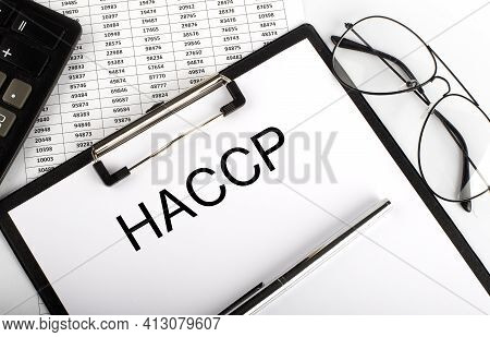 Paper With Text Haccp On Table On The Chart