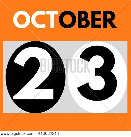 October 23 . Modern Daily Calendar Icon .date ,day, Month .calendar For The Month Of October