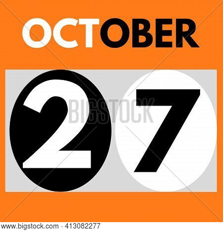 October 27 . Modern Daily Calendar Icon .date ,day, Month .calendar For The Month Of October