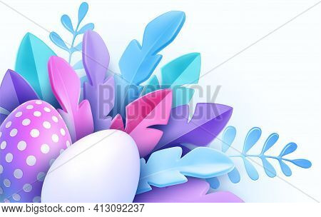 3d Trendy Realistic Easter Greeting Card, Banner With Flowers, Easter Eggs. Spring Floral Modern 3d