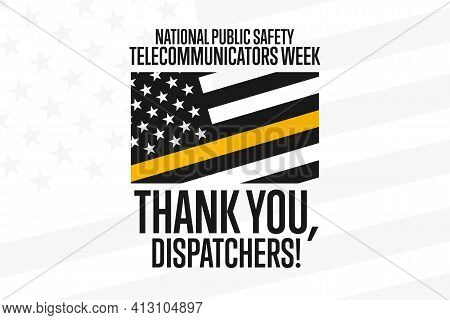 National Public Safety Telecommunicators Week. Second Week In April. Holiday Concept. Template For B