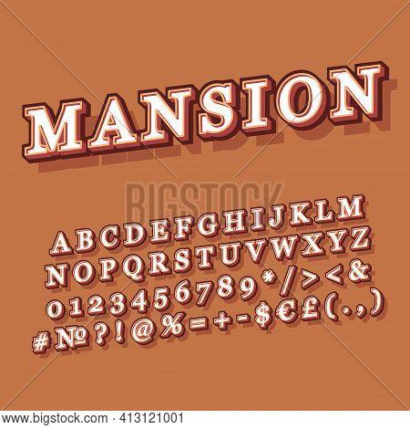 Mansion Vintage 3d Vector Alphabet Set. Retro Bold Font, Typeface. Pop Art Stylized Lettering. Old S