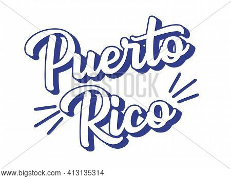 Hand Sketched Puerto Rico Text. 3d Vintage, Retro Lettering For Poster, Sticker, Flyer, Header, Card