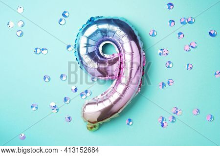 Creative Layout. Rainbow Foil Balloon Number And Digit Nine 9. Birthday Greeting Card. Anniversary C
