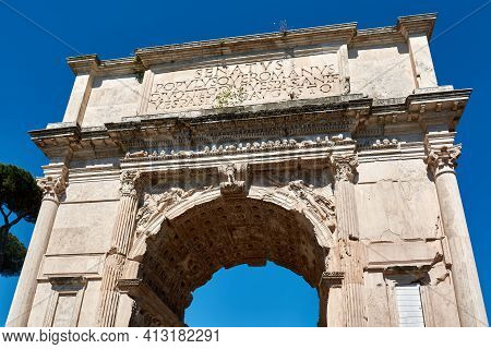 Rome, Italy - May 17, 2017: Details Of The Front Of The Arch Of Titus At The Entrance Of The Roman F