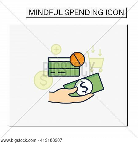 Use Cash Color Icon. Pay Purchases In Cash. Hand Holds Money. Dont Use Credit Card.mindful Spending