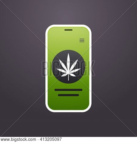 Smartphone Screen With Marijuana Leaf Icon Mobile App Drug Dealer Order Cannabis Hemp Medicine Onlin