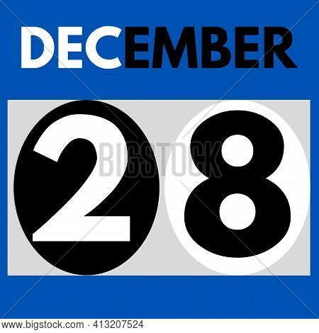 December 28 . Modern Daily Calendar Icon .date ,day, Month .calendar For The Month Of December