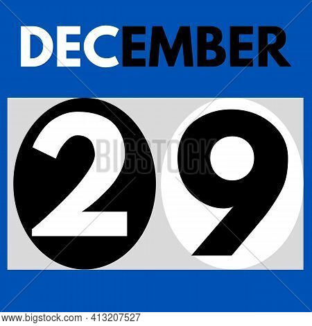 December 29 . Modern Daily Calendar Icon .date ,day, Month .calendar For The Month Of December