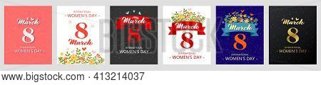 8 March International Women S Day - Set Of Vector Greeting Cards. A Set Of Cards With The Image Of S