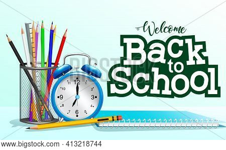 Back To School Vector Banner Template. Welcome Back To School Text With Education Items Like Pens, N