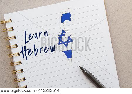 Notebook With Israel Flag And Country Map With Inscription Learn Hebrew, Education On Internet And S