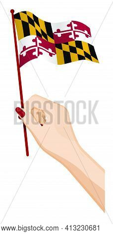 Female Hand Gently Holds Small Flag Of American State Of Maryland. Holiday Design Element. Cartoon V